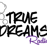 True Dreams Radio