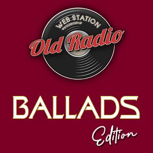 Old Radio Ballads