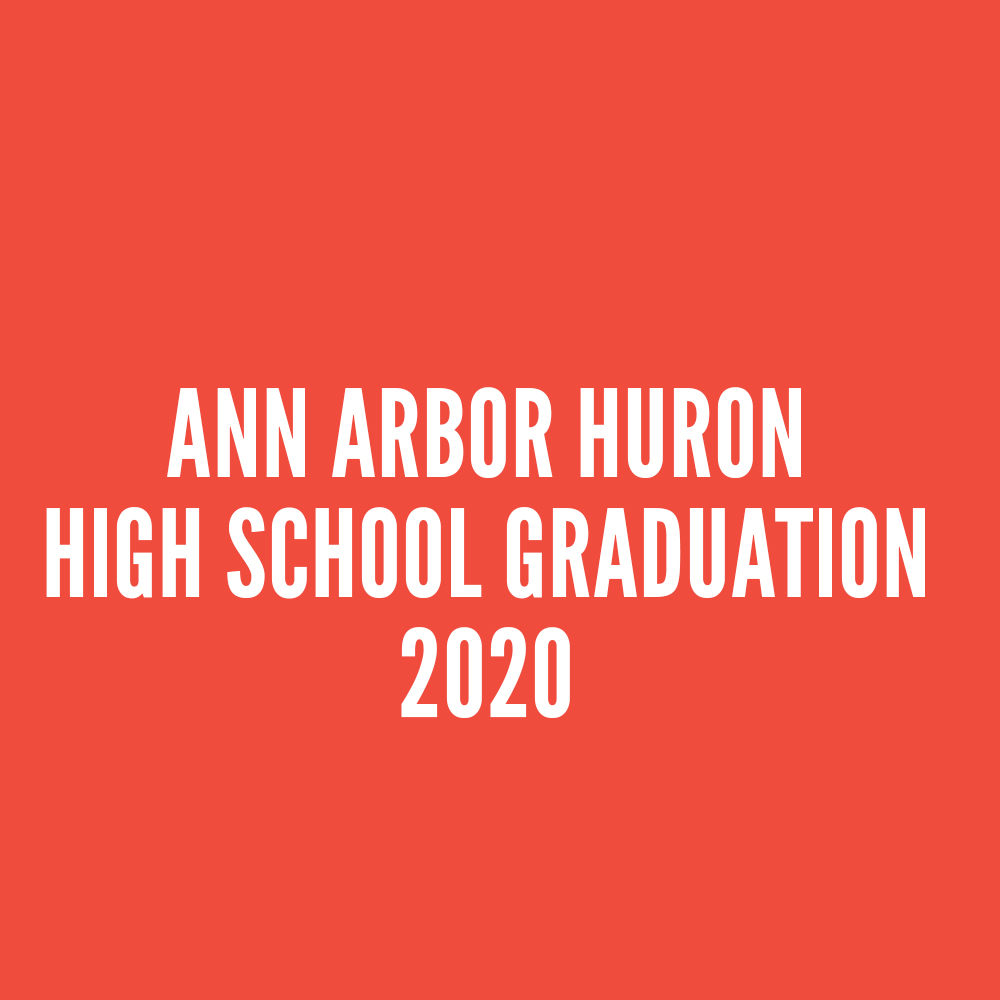 Ann Arbor Huron High School Graduation 2020