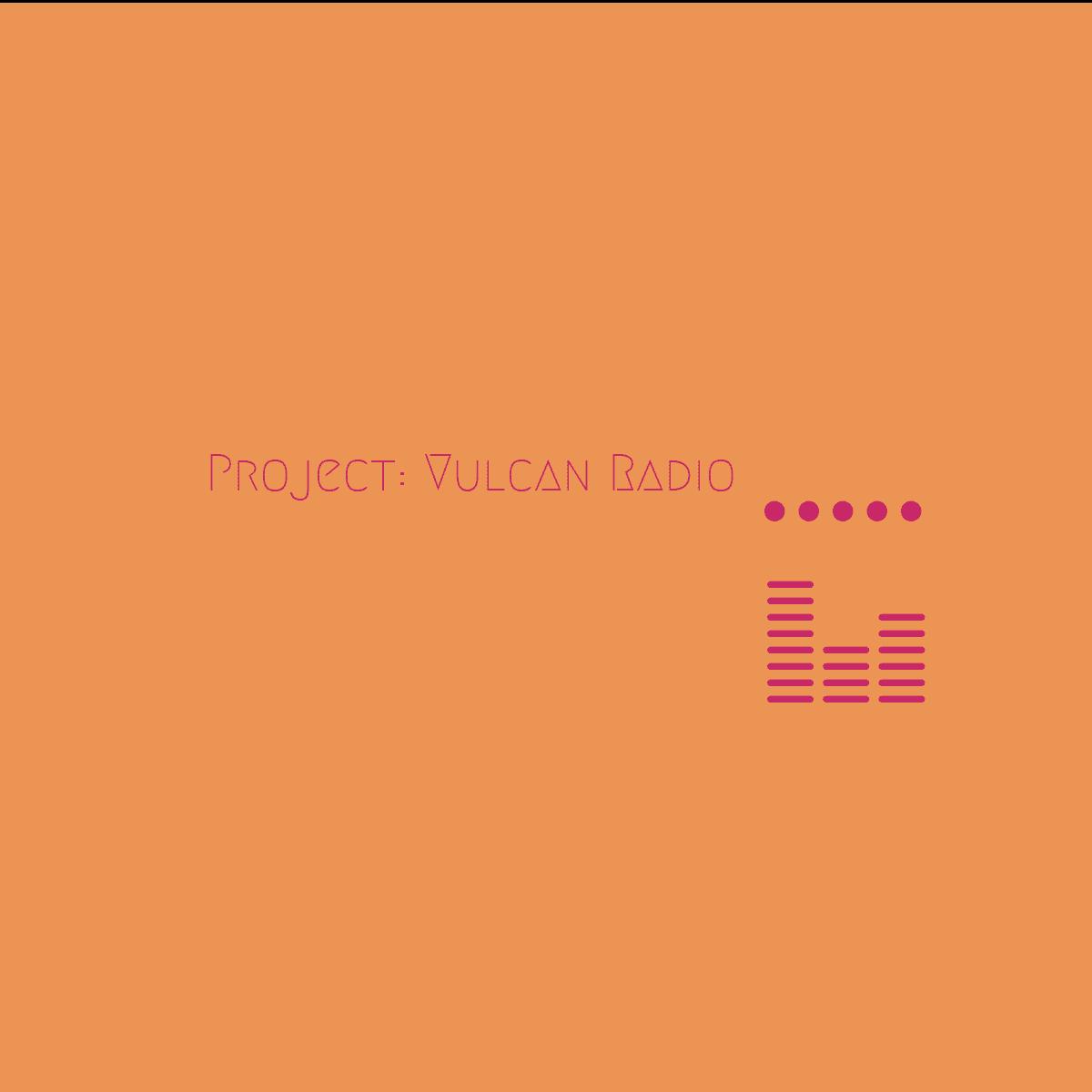 Project Vulcan Radio