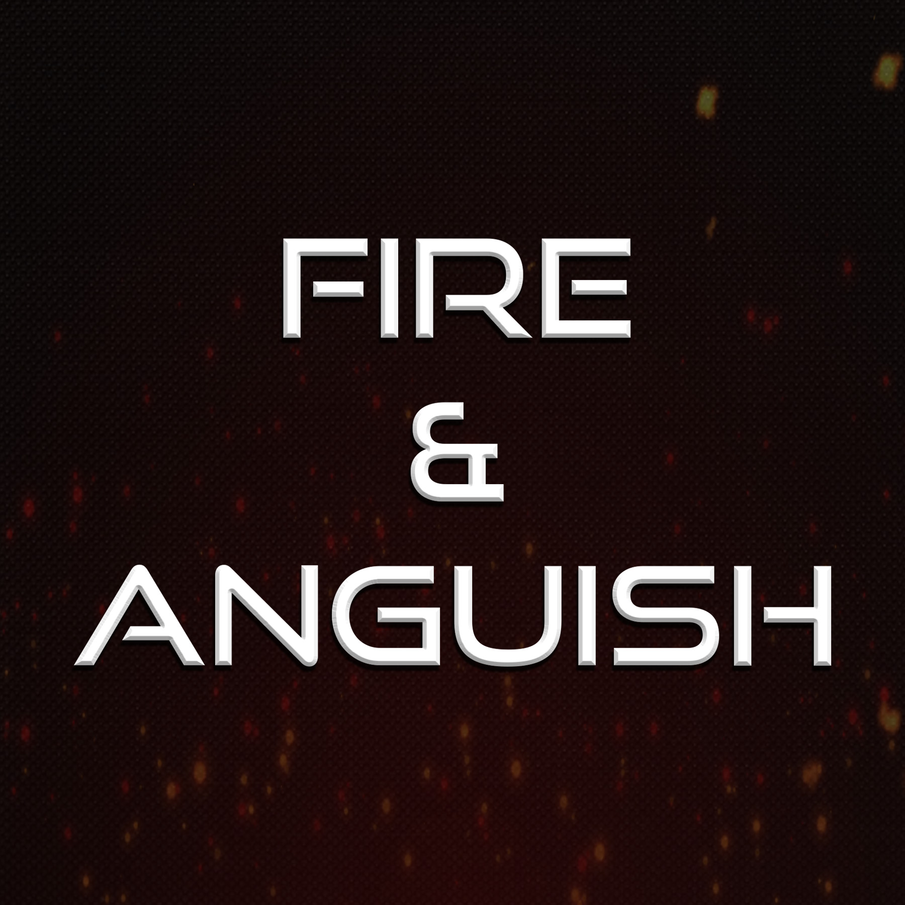 Ben Birch Fire and Anguish Mixing