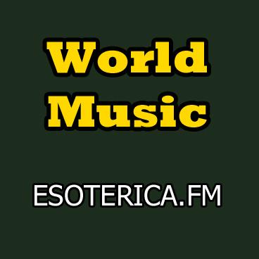 ESOTERICA.FM WORLD MUSIC