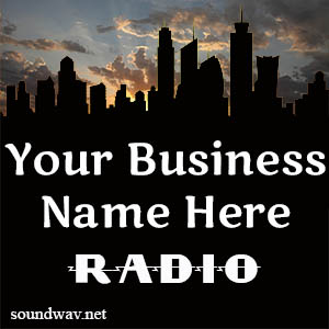 Your Business Name Here Radio