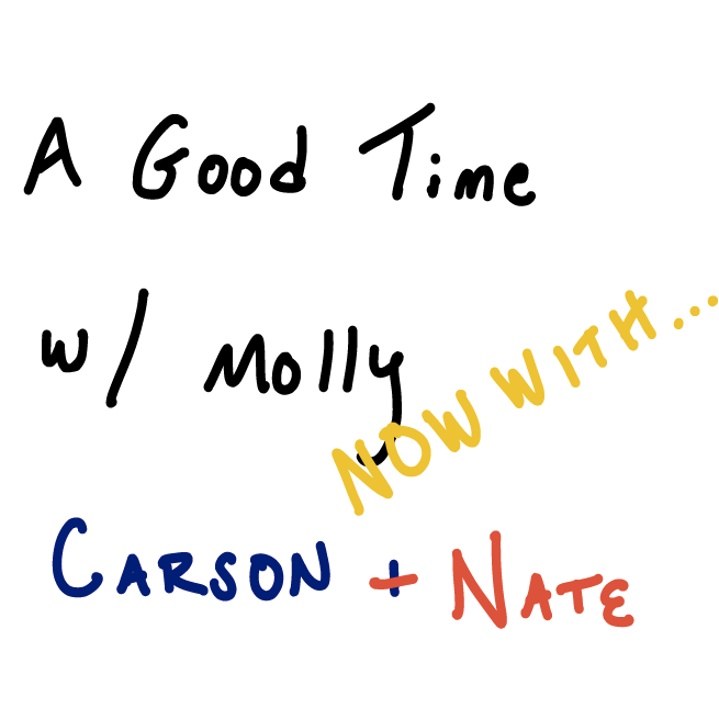 A Good time with Molly with Carson & Nate