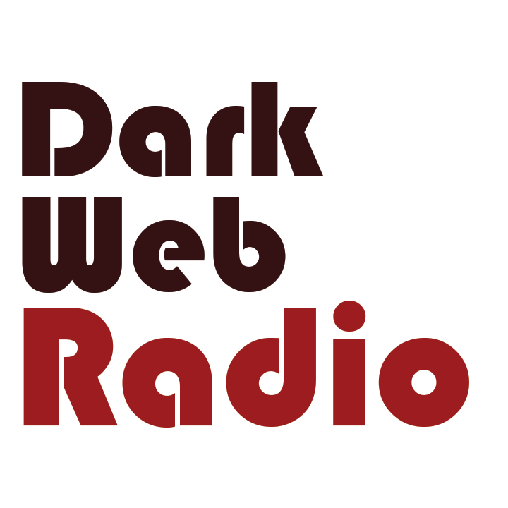 Dark Web Radio