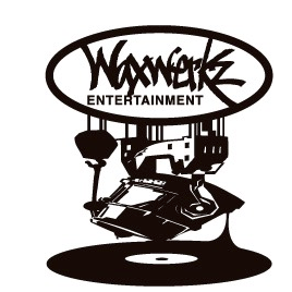 Waxwerkz 11701 Ent. host by TheRealDjStitches