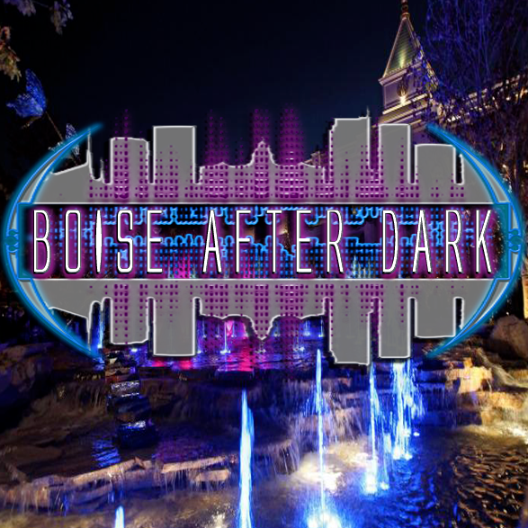 Boise After Dark