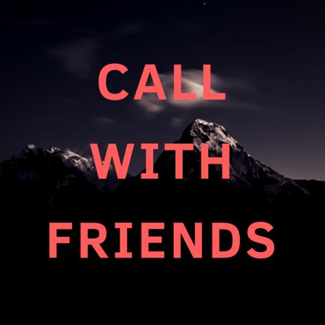 CallWithFriends
