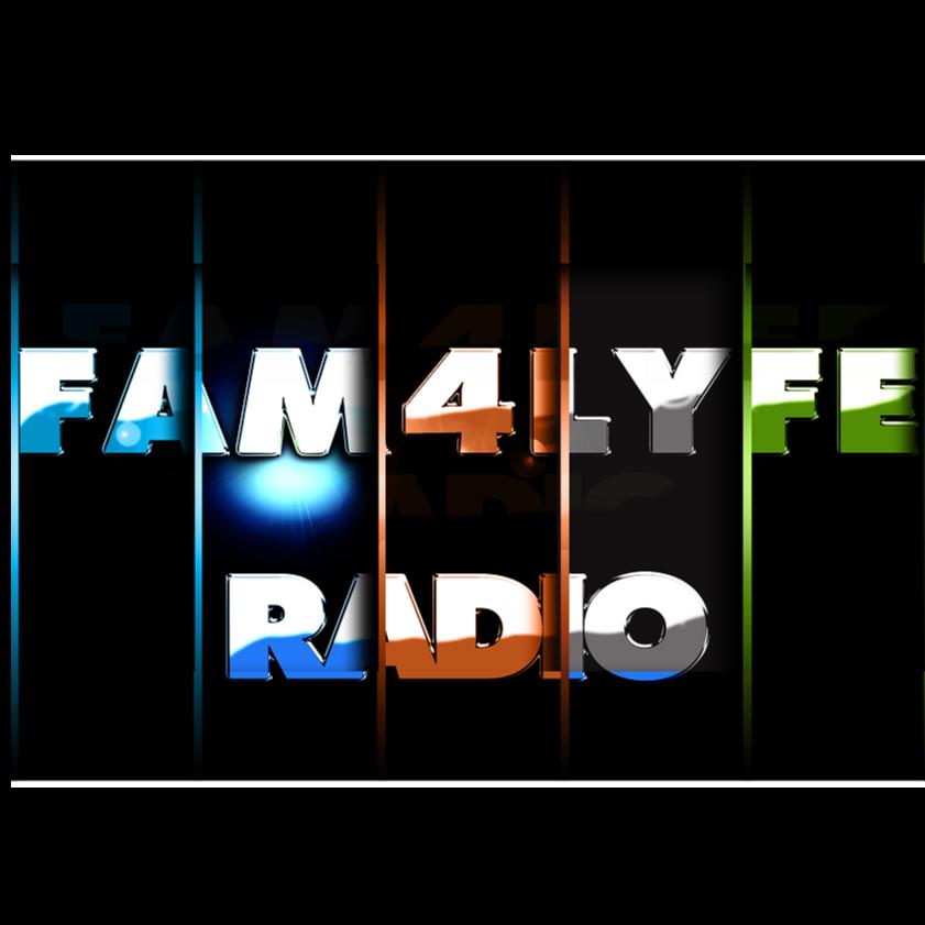 Fam4Lyfe Radio
