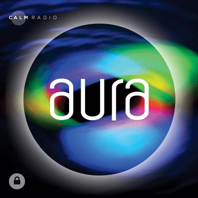 CALM RADIO - AURA - Sampler