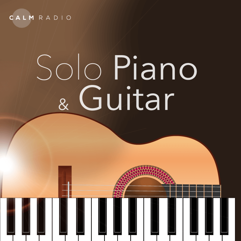 CALM RADIO - SOLO PIANO & GUITAR - Sampler
