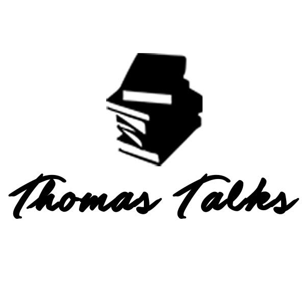 Thomas Talks