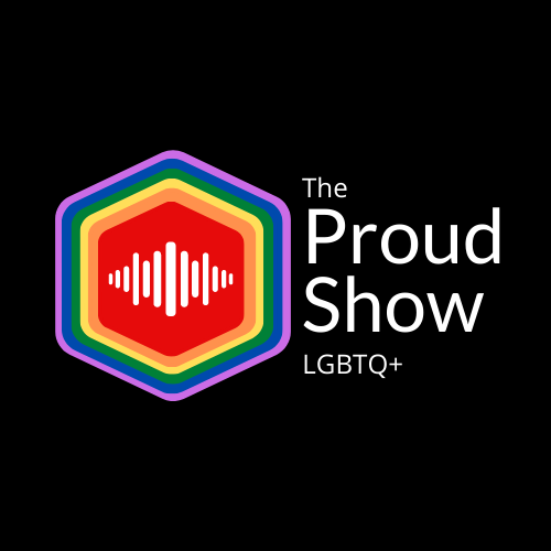 The Proud Show LGBTQ+