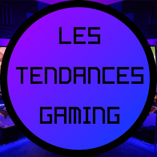 Les Tendances Gaming