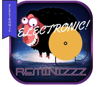 REMINIZZZ - Electronic 80S 90S 00S