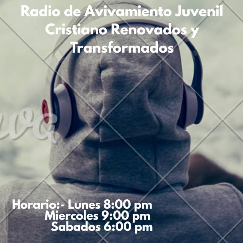 Radio de Avivamiento Juvenil Cristiana Renovados y Transformados