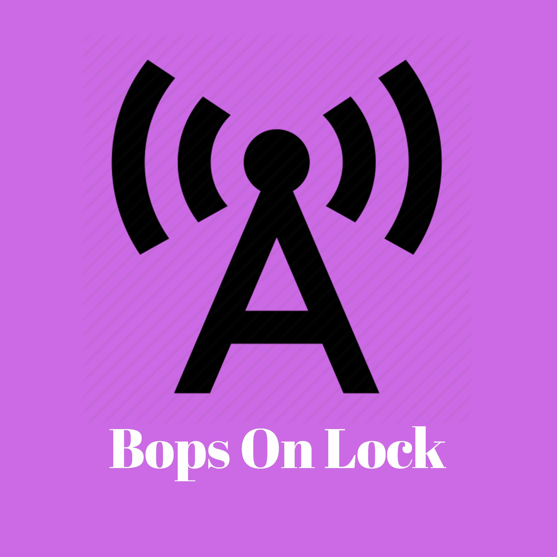 Bops On Lock
