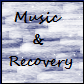 Music and Recovery