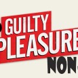 NON-STOP GUILTY PLEASURES