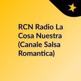 RCN Radio La Cosa Nuestra (Canale Bachata)