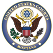 Montana District and Bankruptcy Courts