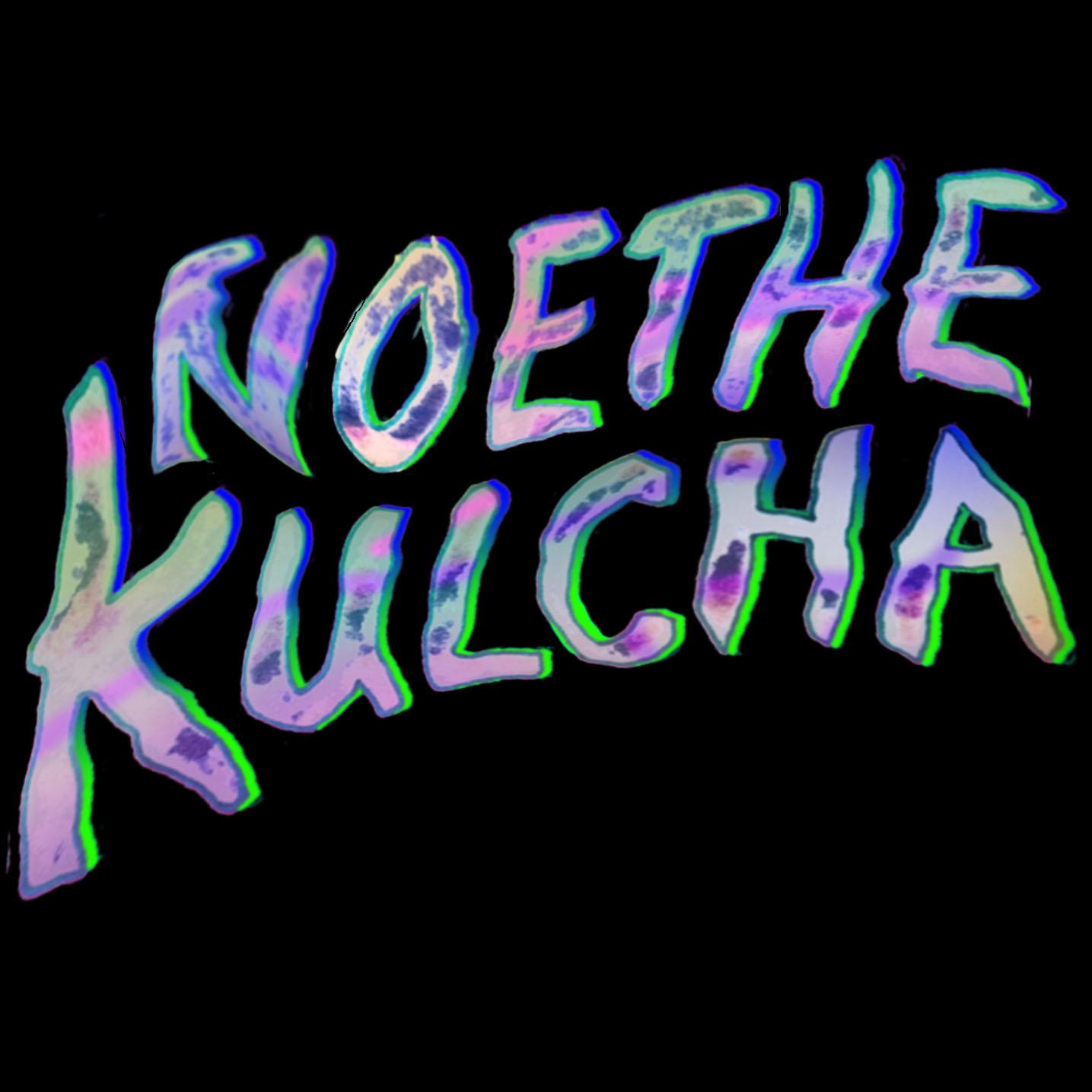 NoeTheKulcha