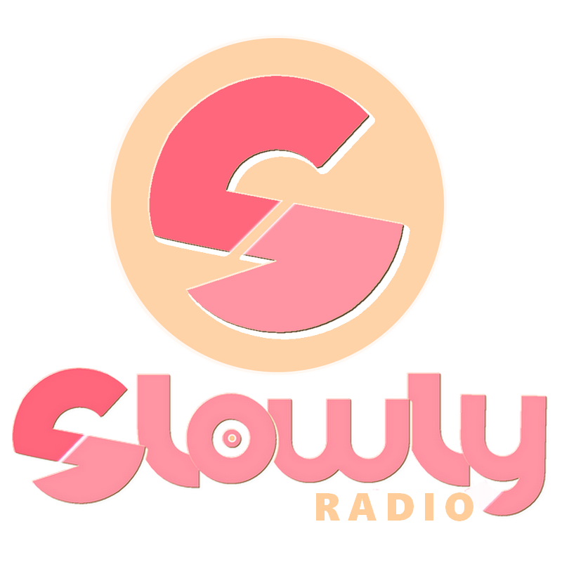 SLOWLY RADIO - Love