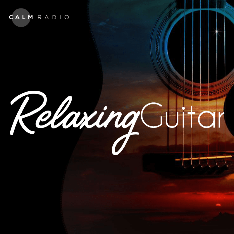 CALMRADIO.COM - Relaxing Guitar