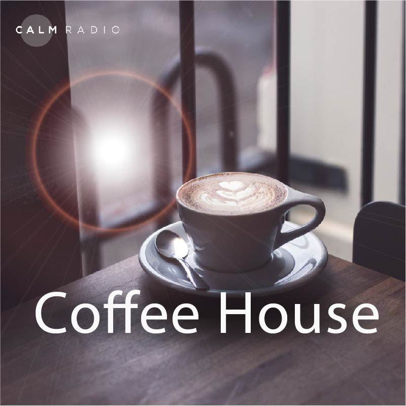 CALMRADIO.COM - Coffee House