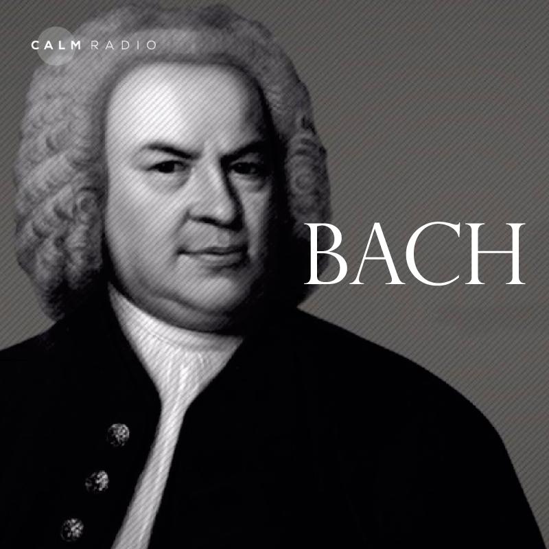 CALMRADIO.COM - Bach