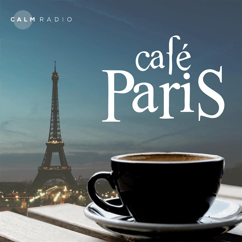 CALMRADIO.COM - Cafe Paris