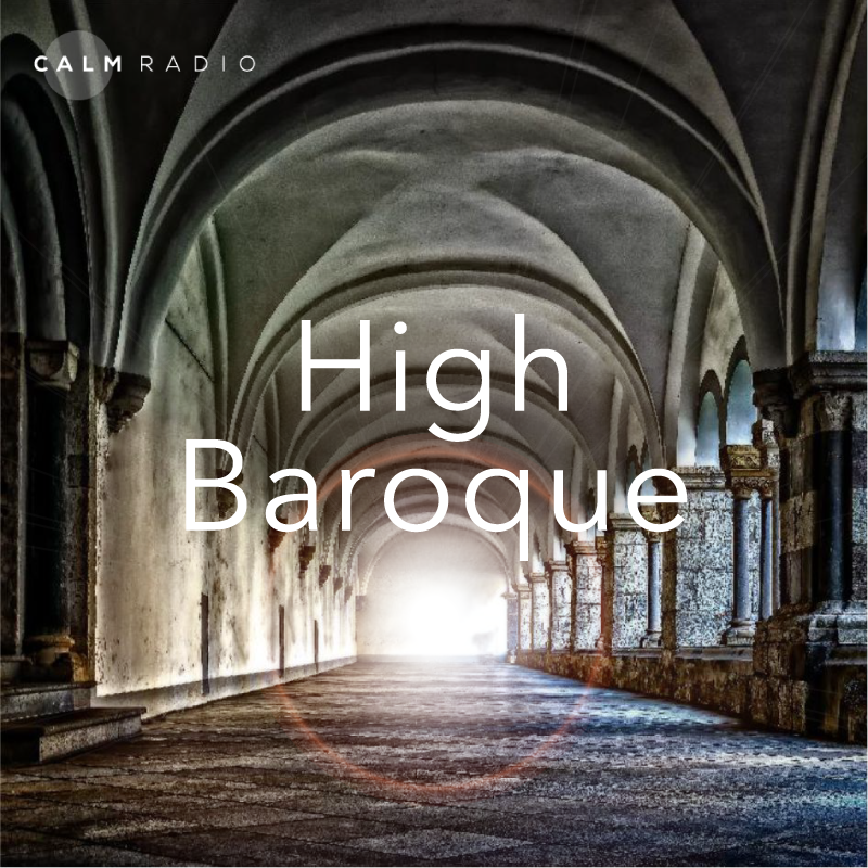CALMRADIO.COM - High Baroque