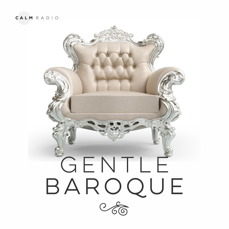 CALMRADIO.COM - Gentle Baroque