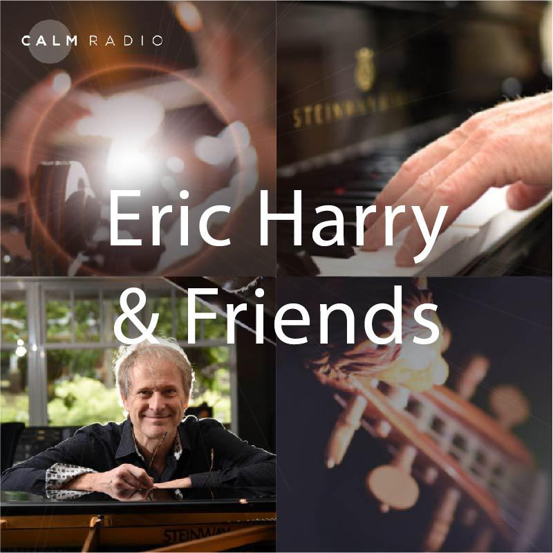 CALMRADIO.COM - Eric Harry & Friends