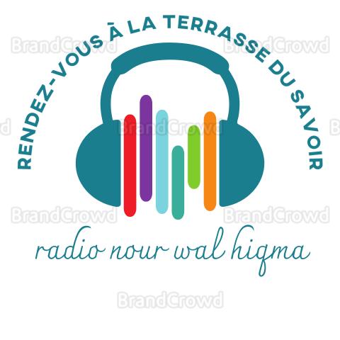 radio nour wal hiqma ( rendez-vous à la terrasse du savoir)