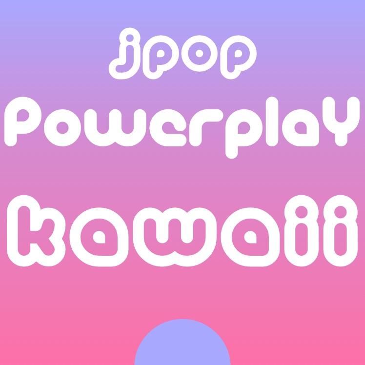 J-Pop Powerplay Kawaii