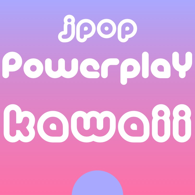 J-Pop Powerplay - Kawaii