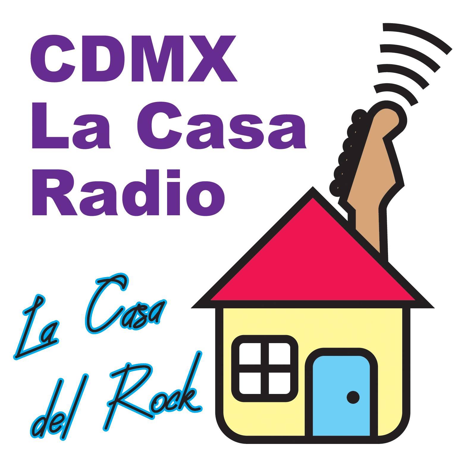 cdmx la casa radio la casa del rock