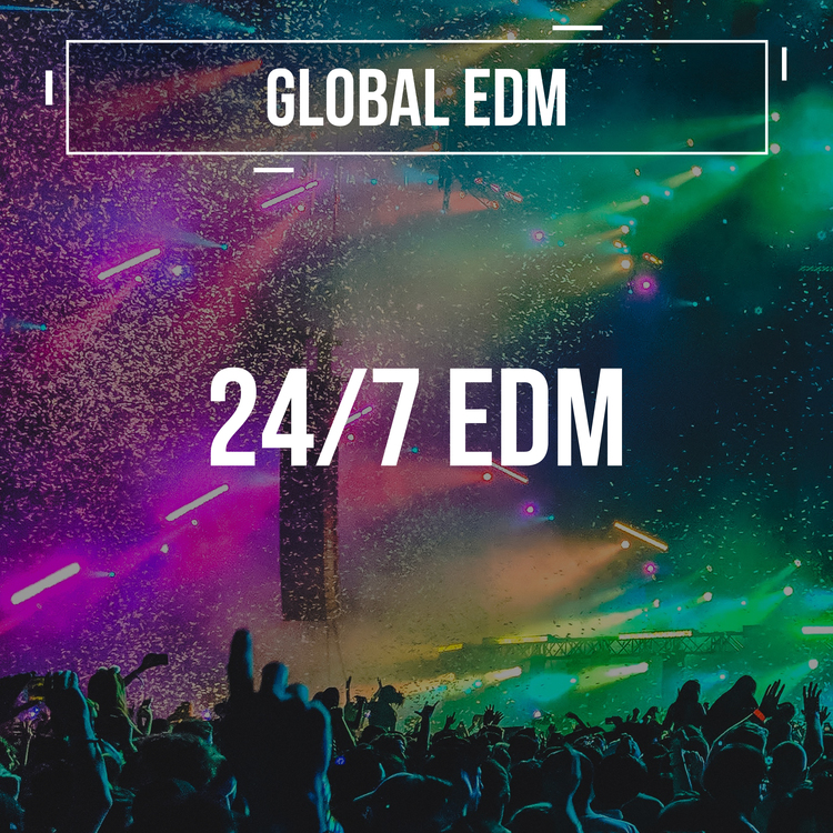 Global EDM - UK (24/7 EDM)