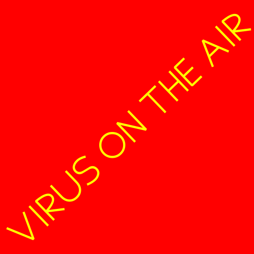 VIRUS ON THE AIR