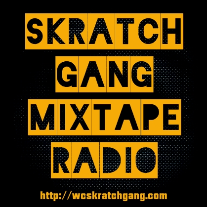 Skratch Gang Mixtape Radio