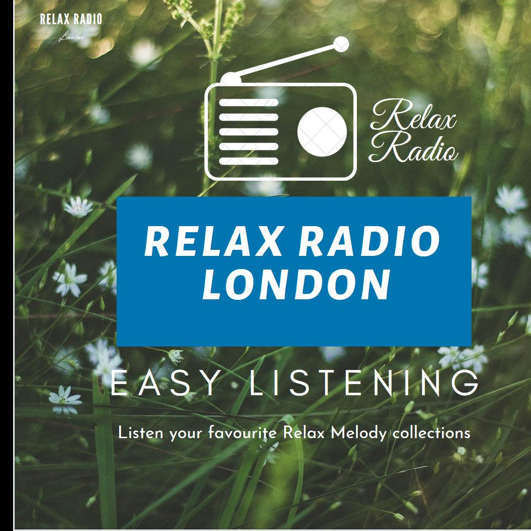 Relax Radio London ( World's favourite relax music radio)