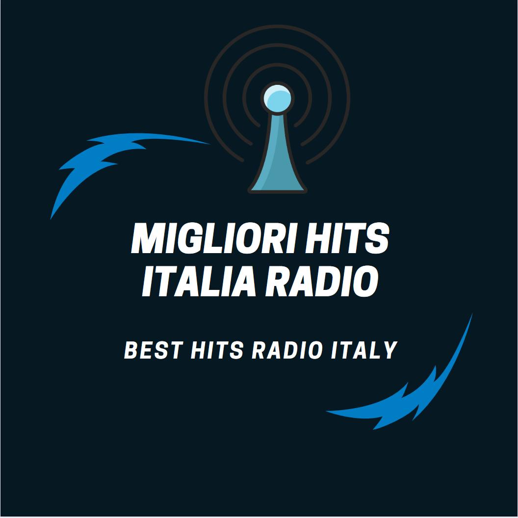 Migliori hit Italia Radio (Best Hits Radio Italy)
