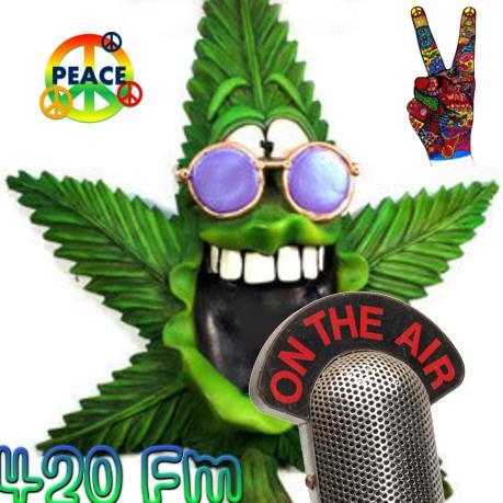 420 Fm Stoned Hippie Radio - Psychedelic 60's, 70's 80's 90's 420fm