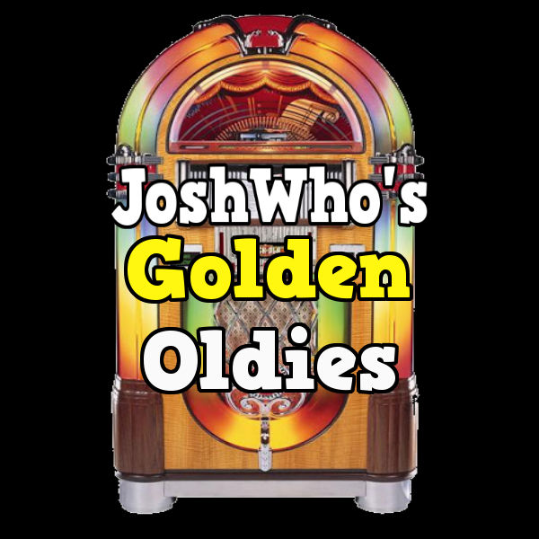 JoshWho's Golden Oldies 50s 60s 70s