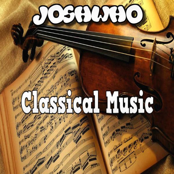 JoshWho Classical Music