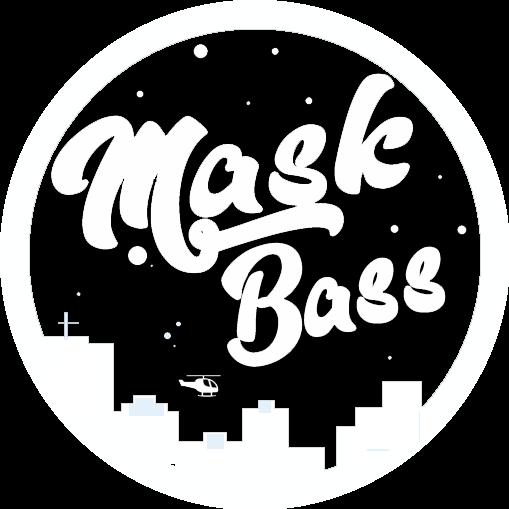 Mask Bass